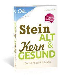 Buchcover Steinalt & Kerngesund von Marcus Lauk