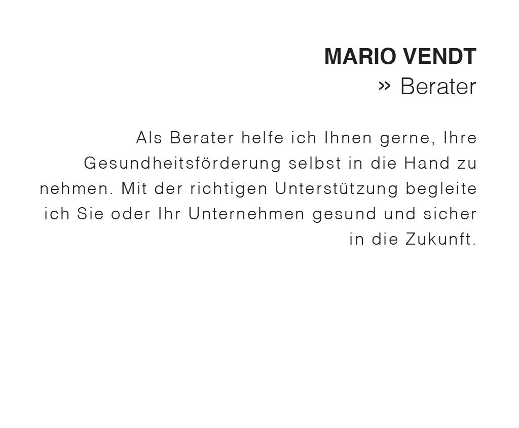 Mario Vendt ist außerdem als Berater für Unternehmen tätig