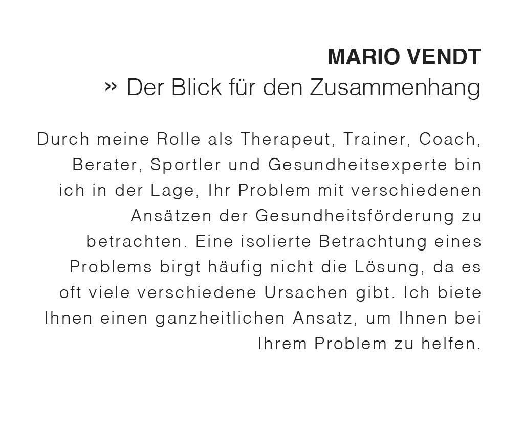 Mario Vendt hat stets einen Blick für den Zusammenhang